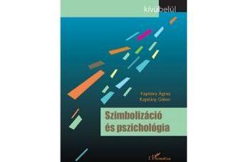 Megjelent a Szimbolizáció és pszichológia című kötet