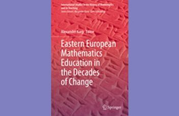 Eastern European Mathematics Education in the Decades of Change