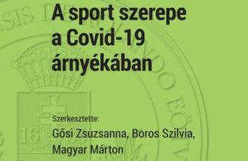A sport szerepe a Covid-19 árnyékában